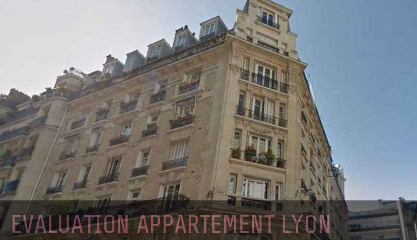Evaluation immobiliere Lyon
